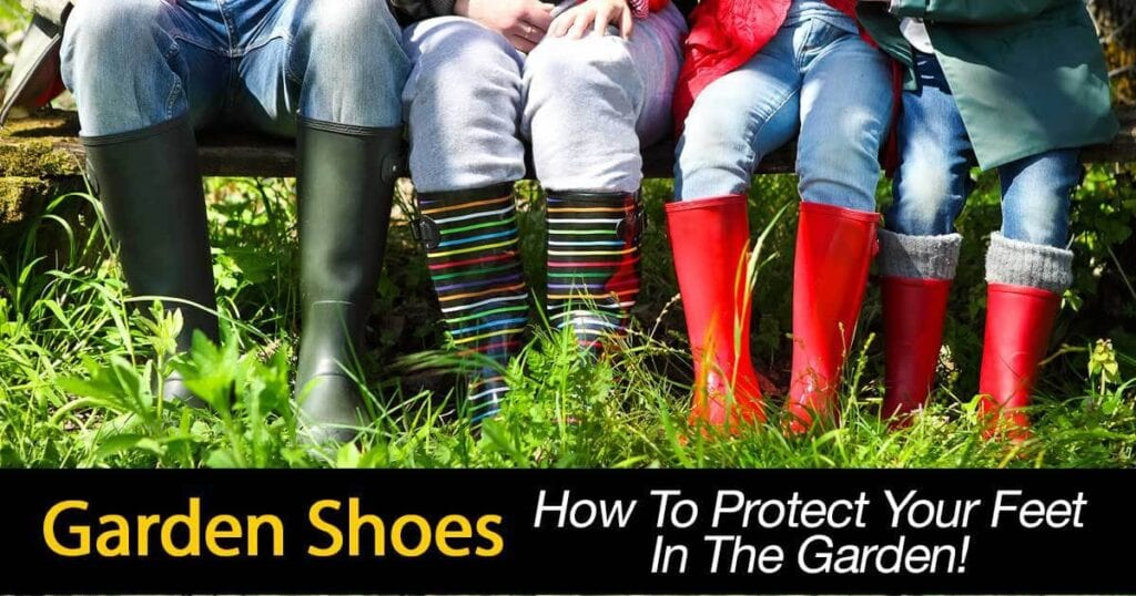 garden shoes to protect feet