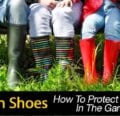 ¡Cómo proteger tus pies en el jardín!