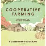 Lanzamiento de la Guía de agricultura cooperativa Greenhorns