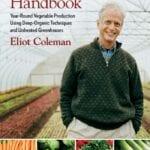 Manual de cosecha de invierno de Eliot Coleman (revisión) ⋆ Blog grande de jardinería