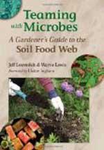 Teaming With Microbes por Jeff Lowenfels ⋆ Gran blog sobre jardinería